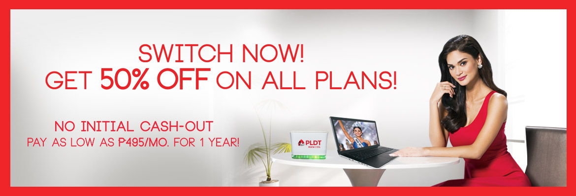 PLDT HOME DSL Switch Promo